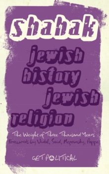 Jewish History, Jewish Religion : The Weight of Three Thousand Years, PDF eBook
