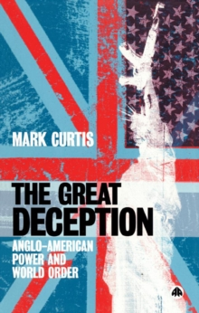 The Great Deception : Anglo-American Power and World Order, PDF eBook