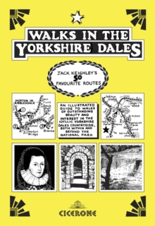 Walks in the Yorkshire Dales : Jack Keighley's 50 favourite routes, PDF eBook