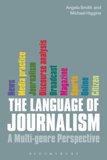 The Language of Journalism : A Multi-genre Perspective, Paperback / softback Book
