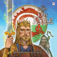 Story of King Arthur, The, Hardback Book