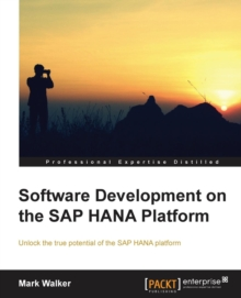 Software Development on the SAP HANA Platform, Paperback / softback Book