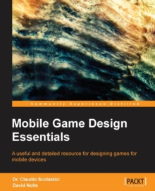Mobile Game Design Essentials, Paperback Book