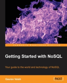 Getting Started with NoSQL, Paperback / softback Book