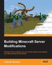Building Minecraft Server Modifications, Paperback / softback Book