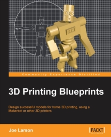 3D Printing Blueprints, Paperback / softback Book