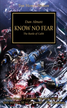 Know No Fear : The Battle of Calth, Paperback Book