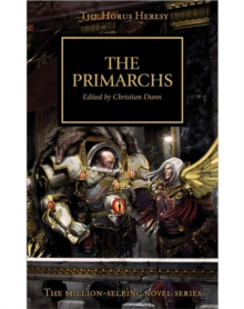 Horus Heresy: the Primarchs, Paperback Book