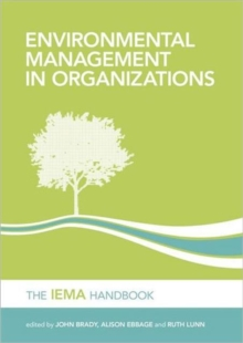 Environmental Management in Organizations : The IEMA Handbook, Hardback Book