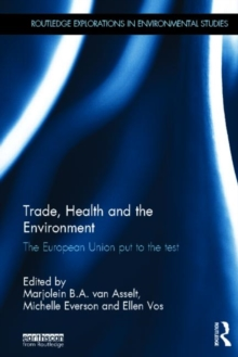 Trade, Health and the Environment : The European Union Put to the Test, Hardback Book
