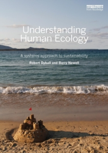 Understanding Human Ecology : A systems approach to sustainability, Paperback Book