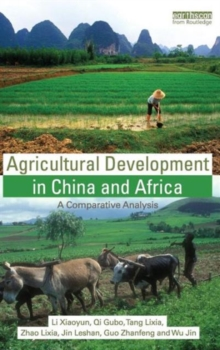 Agricultural Development in China and Africa : A Comparative Analysis, Hardback Book