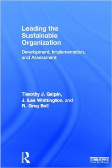 Leading the Sustainable Organization : Development, Implementation and Assessment, Hardback Book