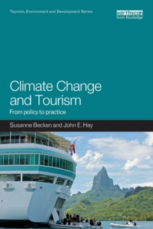 Climate Change and Tourism : From Policy to Practice, Paperback Book