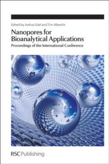 Nanopores for Bioanalytical Applications : Proceedings of the International Conference, Hardback Book