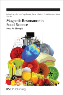 Magnetic Resonance in Food Science : Food for Thought, Hardback Book