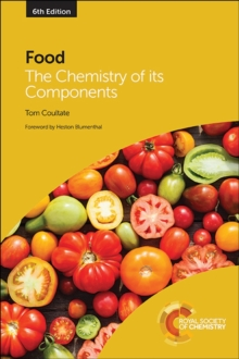 Food : The Chemistry of its Components, Paperback Book