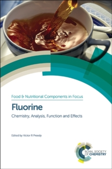 Fluorine : Chemistry, Analysis, Function and Effects, Hardback Book