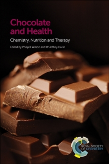 Chocolate and Health : Chemistry, Nutrition and Therapy, Hardback Book