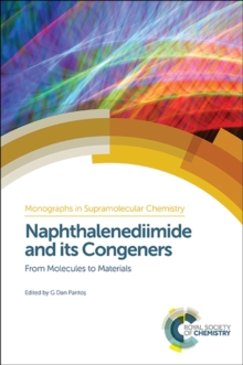 Naphthalenediimide and its Congeners : From Molecules to Materials, Hardback Book