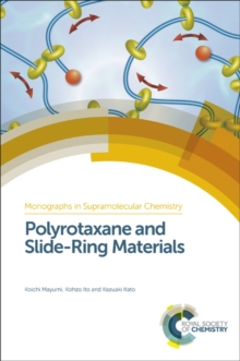Polyrotaxane and Slide-Ring Materials, Hardback Book