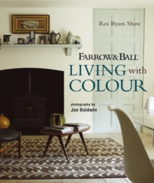 Farrow & Ball Living with Colour, Hardback Book