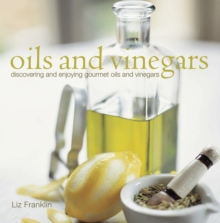 Oils and Vinegars, Hardback Book