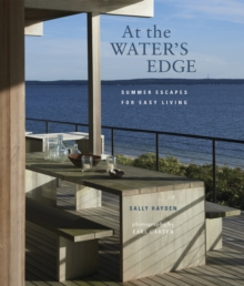 At the Water's Edge : Summer Escapes for Easy Living, Hardback Book