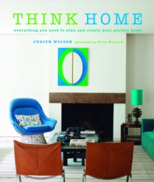 Think Home : Easy Thought Processes for a Streamlined Home., Hardback Book