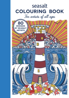 Seasalt Colouring Book : For Artists of All Ages, Hardback Book