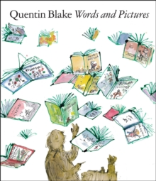 Words and Pictures : Quentin Blake, Paperback / softback Book