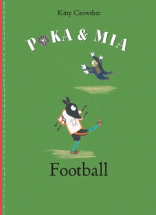 Poka and Mia: Football, Hardback Book