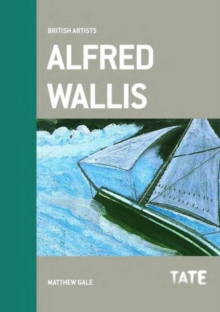 Alfred Wallis (British Artists), Paperback Book
