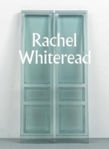 Rachel Whiteread, Paperback Book