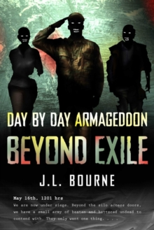 Beyond Exile: Day by Day Armageddon, Paperback / softback Book