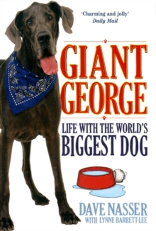 Giant George : Life with the World's Biggest Dog, Paperback Book