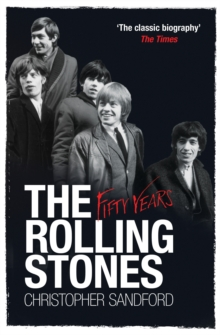 The Rolling Stones: Fifty Years, Paperback / softback Book