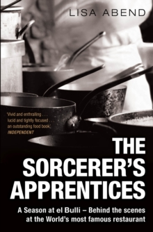 The Sorcerer's Apprentices : A Season at el Bulli, Paperback Book