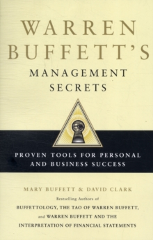 Warren Buffett's Management Secrets : Proven Tools for Personal and Business Success, Paperback Book