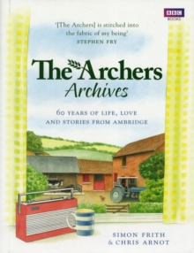 The Archers Archives, Hardback Book