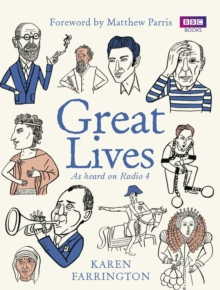 Great Lives : As Heard on Radio 4, Paperback Book