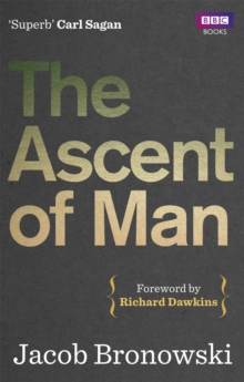 The Ascent of Man, Paperback Book