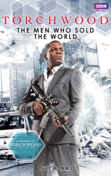 Torchwood: The Men Who Sold The World, Paperback / softback Book
