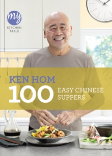 My Kitchen Table: 100 Easy Chinese Suppers, Paperback Book