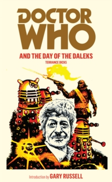 Doctor Who and the Day of the Daleks, Paperback Book