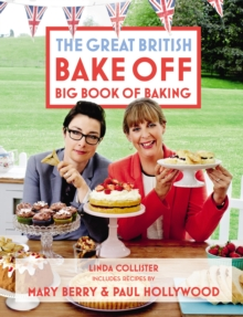 Great British Bake Off: Big Book of Baking, Hardback Book