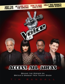 The Voice UK : Access All Areas, Hardback Book