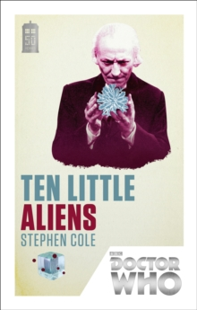 Doctor Who: Ten Little Aliens : 50th Anniversary Edition, Paperback Book