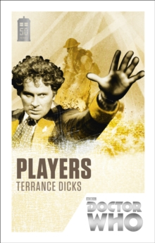Doctor Who: Players : 50th Anniversary Edition, Paperback Book