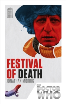 Doctor Who: Festival of Death : 50th Anniversary Edition, Paperback / softback Book